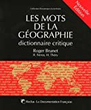 Les mots de la géographie - Dictionnaire critique