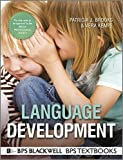 Language Development (BPS Textbooks in Psychology) by Patricia Brooks (2012-04-13)