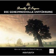 Die geheimnisvolle Entführung. CD.