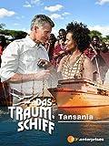 Das Traumschiff - Tansania