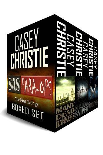SAS Para-Ops: The First Trilogy - SAS Para-Ops Books #1, #2 & #3 (SAS Para-Ops Box Sets)