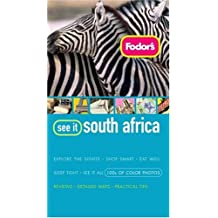 Fodor's See It South Africa, 1st Edition