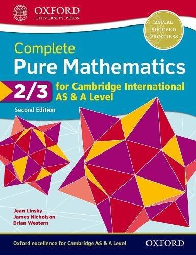 Cambridge International AS and A Level Pure maths. Student's book. Per le Scuole superiori. Con espansione online: 2-3