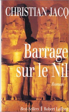 Barrage sur le Nil par Christian Jacq