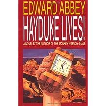 Hayduke Lives!