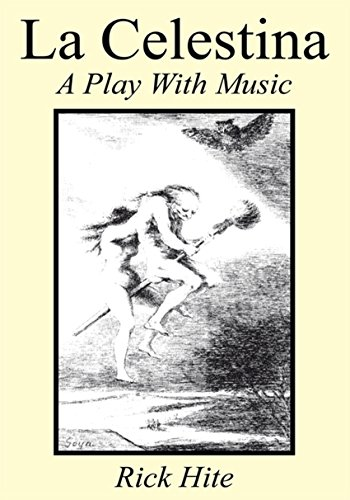 La Celestina: A Play with Music (English Edition) eBook: Hite ...