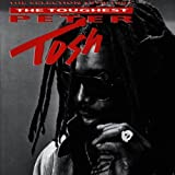 Toughest (The) : the selection 1978-1987   Tosh, Peter