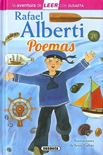 Rafael Alberti. Poemas (La aventura de LEER con Susaeta - nivel 3)