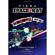 Space Rat Collection 1: Schrompf mich mal!