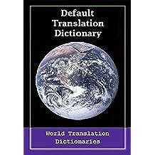 Default Translation Dictionary - Catalan to English - Primary Dictionary (Defecte Traducció Diccionari - català al Diccionari Anglès - Diccionari Primària principal) (English Edition)