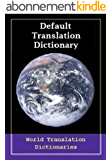 Default Translation Dictionary - Italian to English - Primary Dictionary (Traduzione dizionario predefinito - Italiano a Inglese - Dizionario primaria) Updated (Italian Edition)