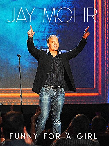 Jay Mohr: Funny For a Girl [OV] (The Kids Are All Right)