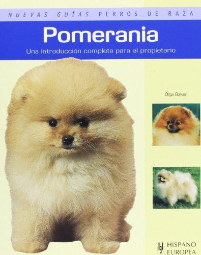 Pomerania (Nuevas guías perros de raza) por Olga Baker