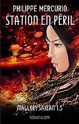 Station en péril: Space opera & action (Mallory Sajean 1.5)