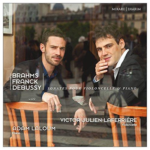 Brahms, Franck, Debussy : Sonates pour Violoncelle & Piano
