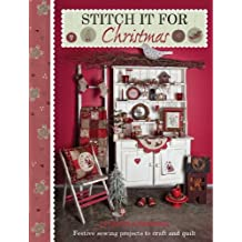 Stitch it for Christmas: Festive Sewing Projects to Craft and Quilt by Lynette Anderson (2012-08-05)