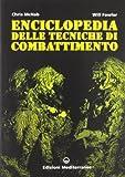 Enciclopedia delle tecniche di combattimento