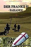 Der Franke II - Farangi - Klaus Haidukiewitz