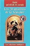 Telecharger Livres Marie qui defait les noeuds Les 20 mysteres de la neuvaine (PDF,EPUB,MOBI) gratuits en Francaise