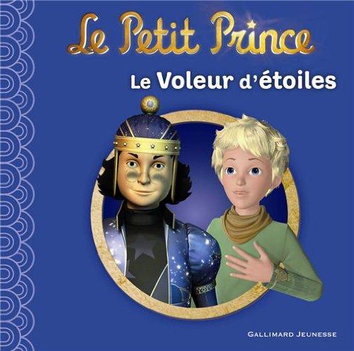 Le Petit Prince:Le Voleur d'étoiles