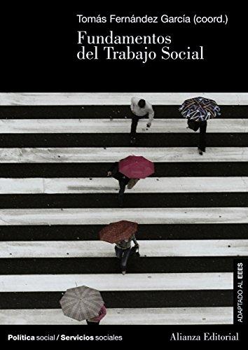 Fundamentos del Trabajo Social (El Libro Universitario - Manuales) por Tomás Fernández García