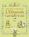 L'Elféméride - Été: Le grand légendaire des saisons