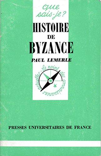 Histoire de Byzance par Paul Lemerle, Que sais-je?