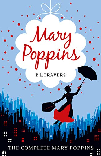 Mary Poppins - the Complete Collection (English Edition)