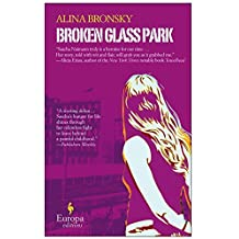 Broken Glass Park by Alina Bronsky (13-Nov-2014) Paperback