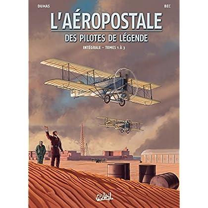 Aéropostale - Des Pilotes de légende Intégrale T01 - T01 à T03