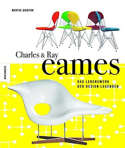 Charles & Ray Eames: Das Lebenswerk der Design-Legenden Buch-Cover