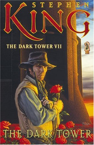 The Dark Tower VII: The Dark Tower (King, Stephen) (v. 7)