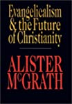 Evangelicalism & the Future of Christ...