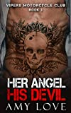 Her Angel, His Devil (Vipers Motorcycle Club Book 3)