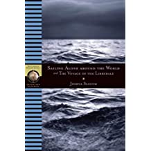 Sailing Alone Around the World and the Voyage of the Libredade (National Geographic Adventure Classics)