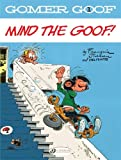 Mind the Goof (Gomer Goof)
