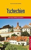 Tschechien - Unterwegs in Böhmen und Mähren - André Micklitza