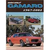 Standard Catalog of Camaro 1967-2002