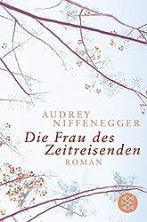 Die Frau DES Zeitreisenden (German Edition) by Audrey Niffenegger (2005-11-12)