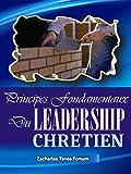 Telecharger Livres Principes Fondamentaux Du Leadership Chretien (PDF,EPUB,MOBI) gratuits en Francaise