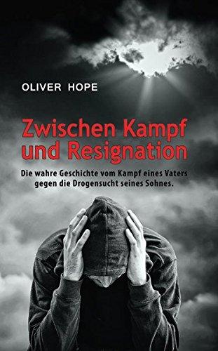 Zwischen Kampf und Resignation: Die wahre Geschichte vom Kampf eines Vaters gegen die Drogensucht seines Sohnes.