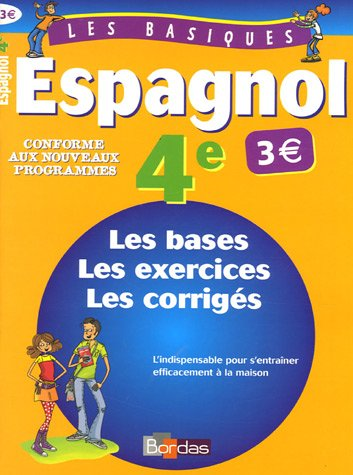LES BASIQUES ESPAGNOL 4E (Ancienne Edition)
