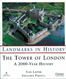 The Tower of London: A 2000 Year History (Osprey Landmarks in History)