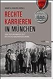 Rechte Karrieren in München