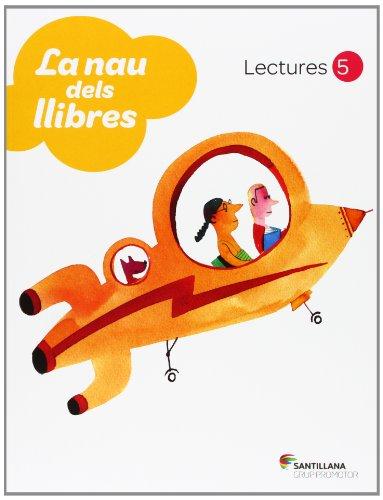 LECTURES LA NAU DELS LLIBRES 5 PRIMARIA - 9788479186487 por Aa.Vv.