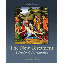 The New Testament: The New Testament: A Student's Introduction
