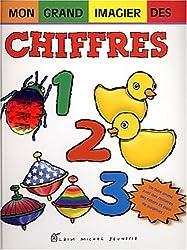 Mon grand imagier des chiffres - Sélection du Comité des mamans Hiver 2003 (3-6 ans)