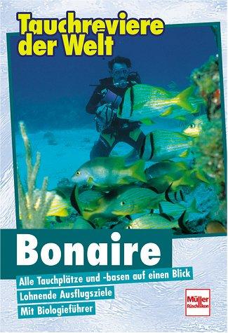 Tauchreviere der Welt, Bonaire Tauchen Bonaire