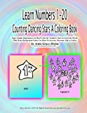 Learn Numbers 1-20 Counting Dancing Stars A Coloring Book Super Simple Beginning Level Book Color the Numbers, Stars & L