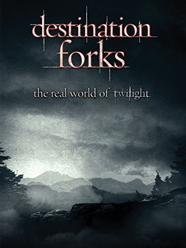 Destination Forks: The Real World Of Twilight Forks Washington